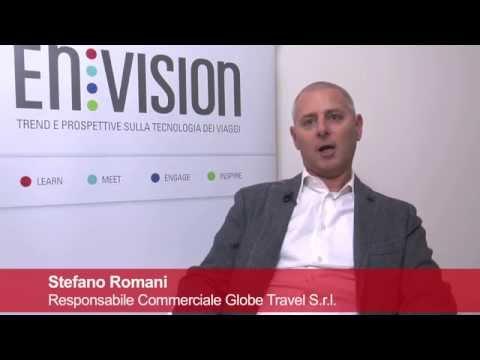 EnVISION - l'opinione dei partecipanti: Stefano Romani, Globe Travel