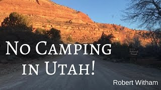 No Camping in Utah - Van Life on the Road