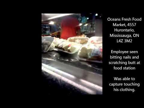 Oceans Fresh Food Market, Mississauga Hurontario - Food Mishandling