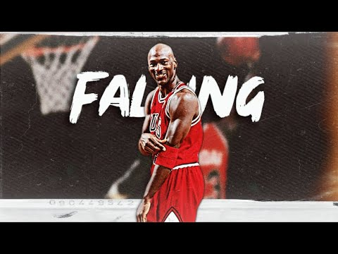 "Michael Jordan mix ~ ""falling"""