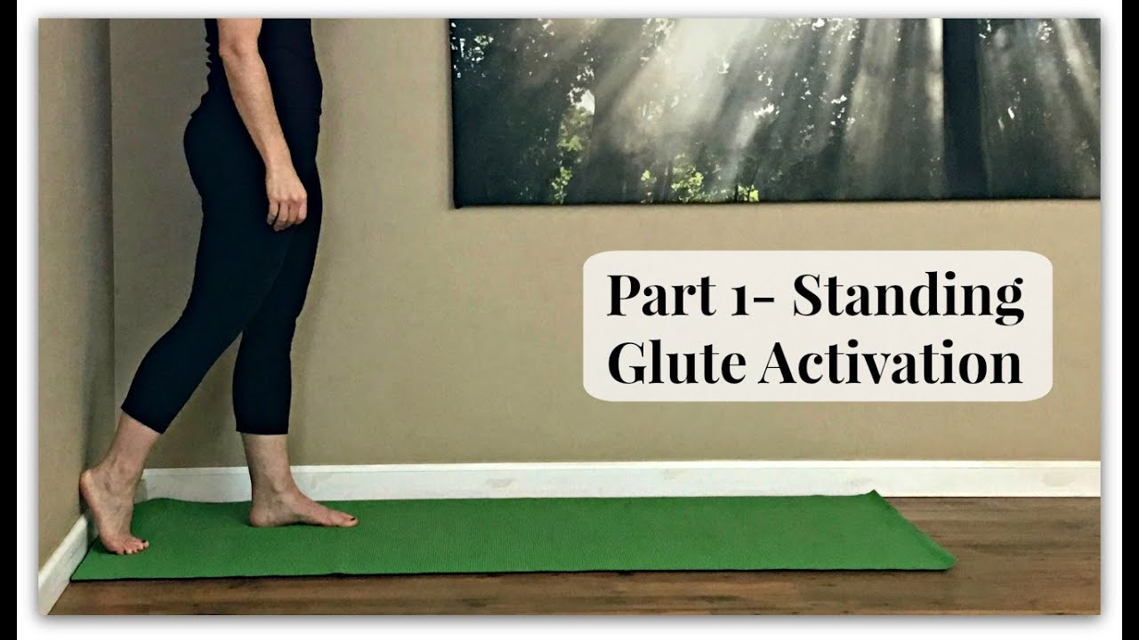 Part 1 - How to Activate Your Glutes (Standing)