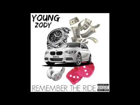 Young Zody x  REMEMBER THE RIDE