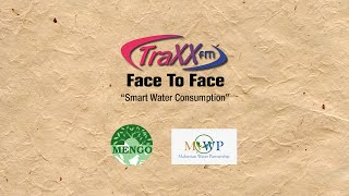 Smart Water Consumption - TraxxFM Face to Face