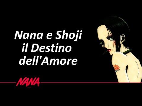 Nana - EP 2 - Nana e Shoji, il Destino dell'Amore