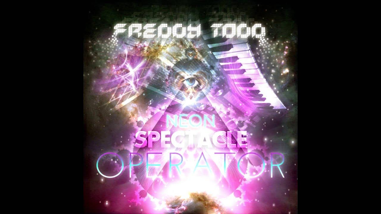 Freddy Todd Neon Spectacle Operator Full Album Youtube Circuit Wallpaper 16285