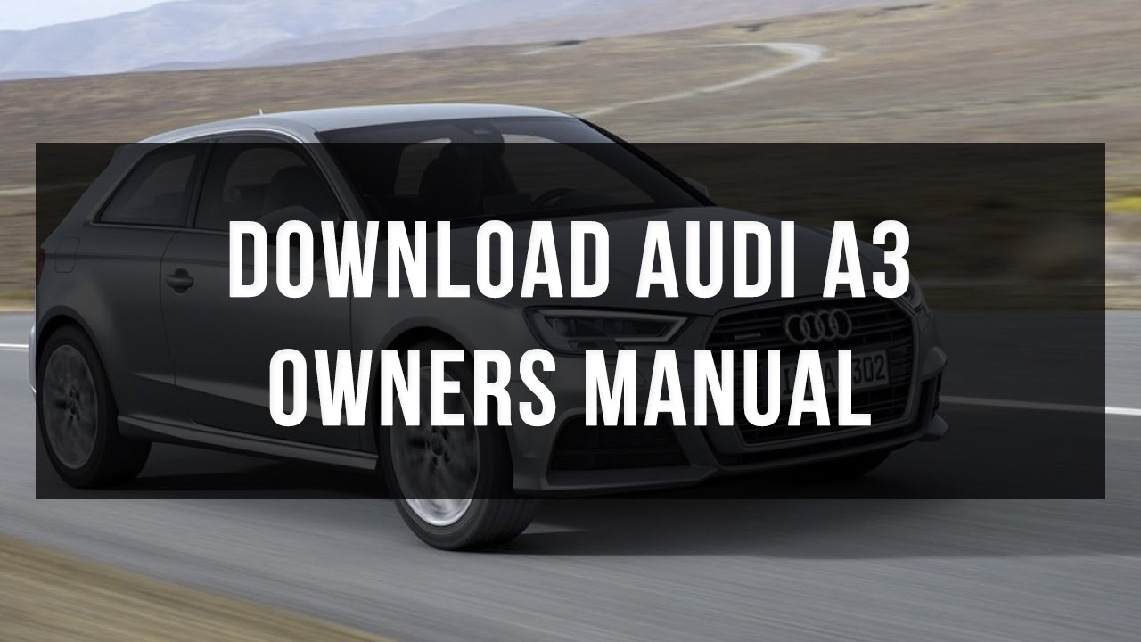 download audi a3 owners manual free youtube rh youtube com Audi Q7 TDI Audi Q5