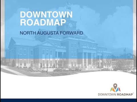 North Augusta Forward Downtown Roadmap