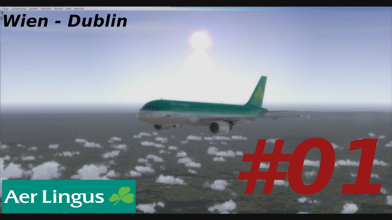 Lets Play Fsx Flug 20 Part 1 Aerosoft A320 Wien Dublin Youtube