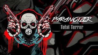 Paranoizer - Total Terror