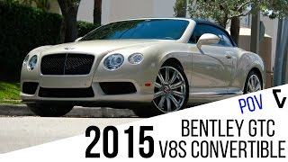 2015 Bentley Continental GT V8 S Convertible POV Test Drive