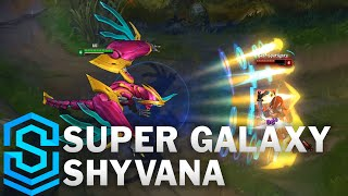 Super Galaxy Shyvana Skin Spotlight - Pre-Release - League of Legends