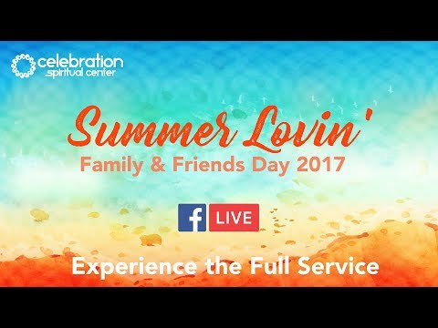 New Thought: Family & Friends Day 2017 Service (FBLive)