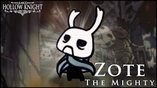 ZOTE THE MIGHTY!
