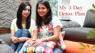 My Three Day Detox Diet | Reset Your Body | The Beauty Reel