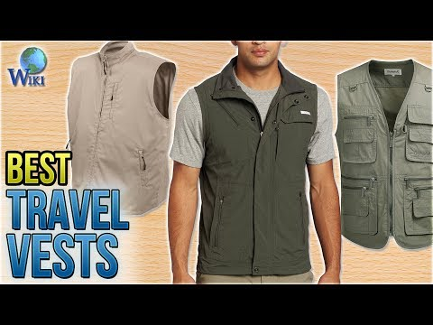 10 Best Travel Vests 2018