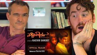 NAGARKIRTAN TRAILER REACTION!! | BENGALI | KAUSHIK GANGULY | RITWICK | RIDDHI SEN