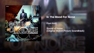 In The Mood For Noise