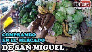 Comprando frutas y verduras  en el Mercado de San Miguel El Salvador Youtubero Salvadoreño YS svl sv