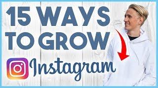 😉 15 WAYS TO GROW ON INSTAGRAM IN 2018 - GROW FOLLOWERS FAST IN JUNE 2018 😉