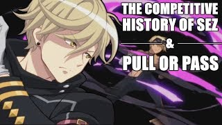 The Competitive History of Sez + Pull or Pass? (Epic Seven)