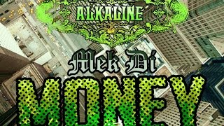Alkaline - Mek Di Money (Edit) [We Made It Riddim] September 2014