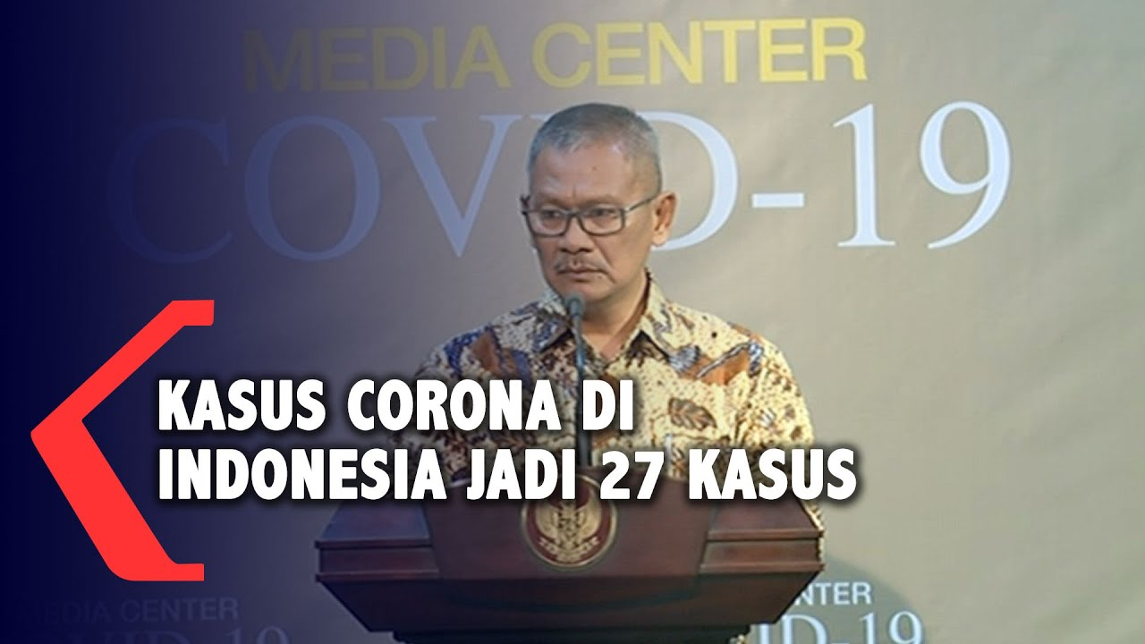 BREAKING NEWS - Jumlah Pasien Positif Corona di Indonesia Bertambah jadi 27 Orang
