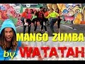 Watatah - ♫ Mango Zumba ♫ Choreo Video