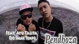 Pendhoza Feat. Ayu Talita - Ojo Salah Tompo | Dangdut | Hiphop Dangdut | HipHop