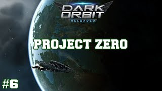 DarkOrbit - Project Zero Episode #6 - Cyborg, Apis, Zeus