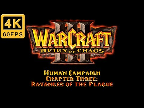 Warcraft III: Reign of Chaos | Hard | Human Campaign | Chapter Three: Ravanges of the Plague