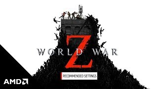 World War Z Recommended Settings