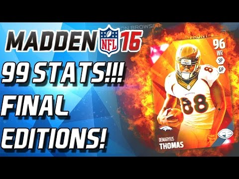 TWO 99 STATS!!! DEMARYIUS THOMAS FINAL EDITION! - Madden 16 Ultimate Team
