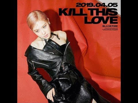 BLACKPINK 'KILL THIS LOVE' ROSÉ COMEBACK TEASER