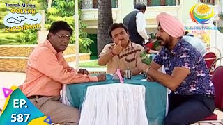 Taarak Mehta Ka Ooltah Chashmah - Episode 587 - Full Episode