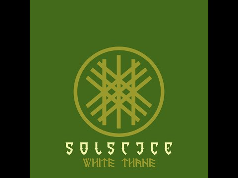Solstice - To Sol A Thane 2019