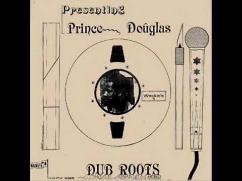 Prince Douglas - Tribesman Dub