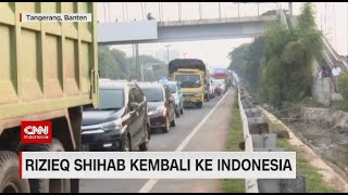 Sambut Kedatangan Rizieq Shihab, Akses Menuju Bandara Macet Total, Calon Penumpang Jalan Kaki