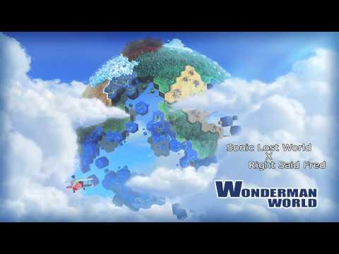 Mashup Wonderman World Sonic Lost World × Right Said Fred
