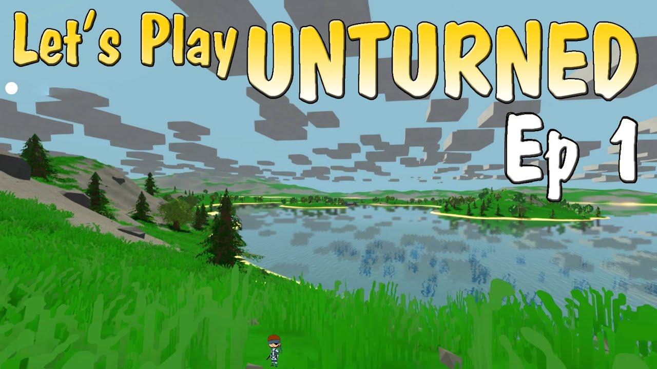 let s play unturned episode 1 nouveau départ fr youtube