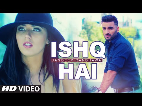New Punjabi Song | Ishq Hai | Jagdeep Randhawa | Pav Dharia | Latest Punjabi Song 2016 | T-Series