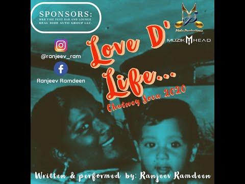 Love D Life by Ranjeev Ramdeen
