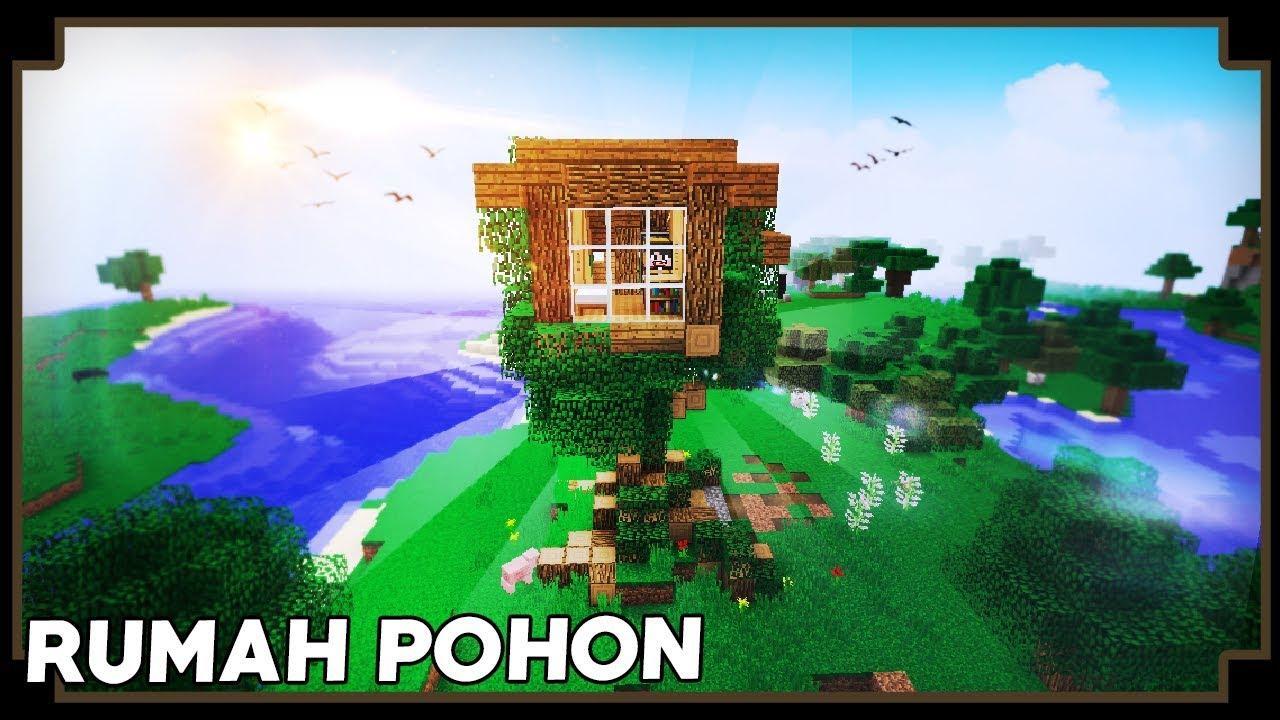 CARA MEMBUAT RUMAH POHON Minecraft Tutorial YouTube