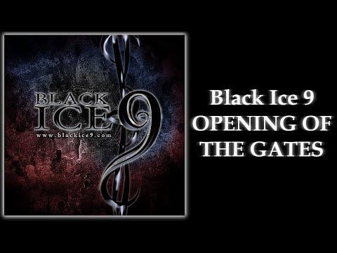 Black Ice 9 - Opening of the Gates
