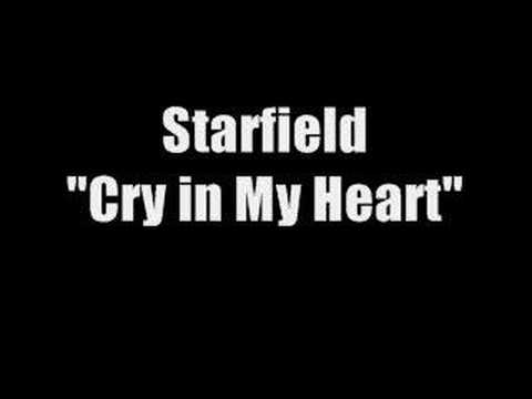 Starfield - Cry in My Heart