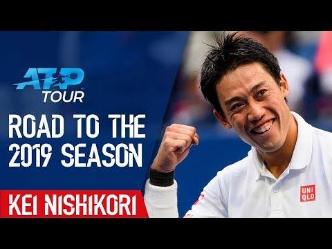 Road to the 2019 Season: EP5 Kei Nishikori