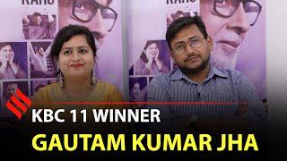 In conversation with KBC 11 third crorepati Gautam Kumar Jha | Kaun Banega Crorepati