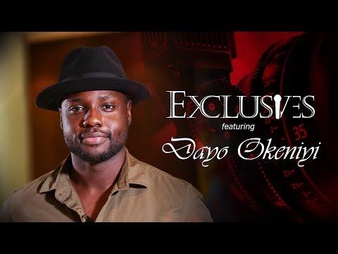 EXCLUSIVES  Dayo Okeniyi