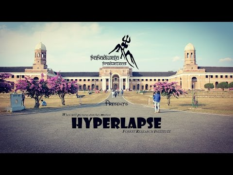 "HYPERLAPSE - Forest Research Insititute ""When still pictures catches motion """