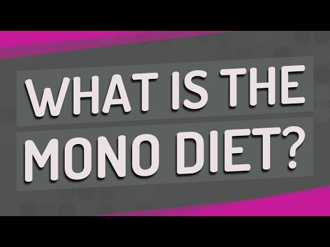 What is the mono diet?