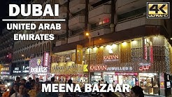 Meena Bazaar Dubai at Night [4K]